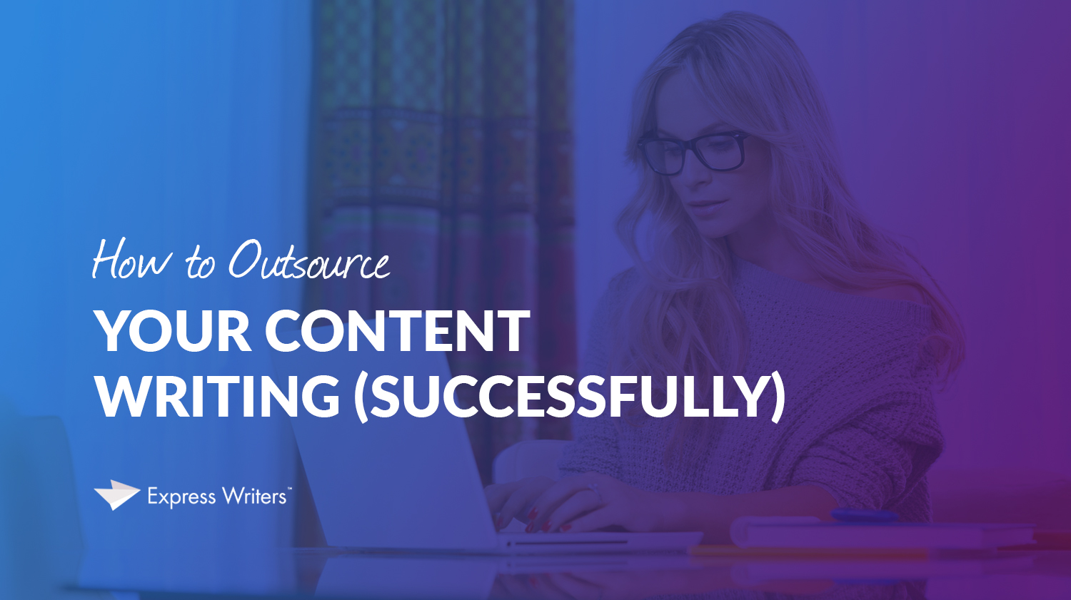 outsourcing your content