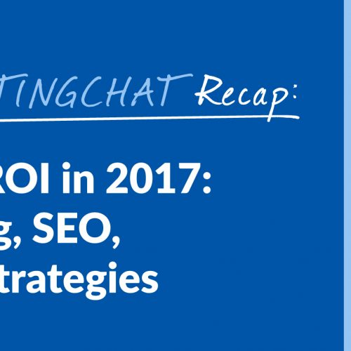 #ContentWritingChat Recap: Blogging for ROI in 2017: Where to Blog, SEO, and Writing Strategies with Julia McCoy