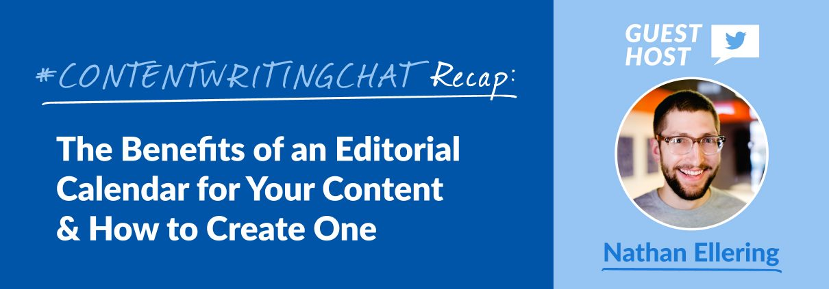 #ContentWritingChat, editorial calendar