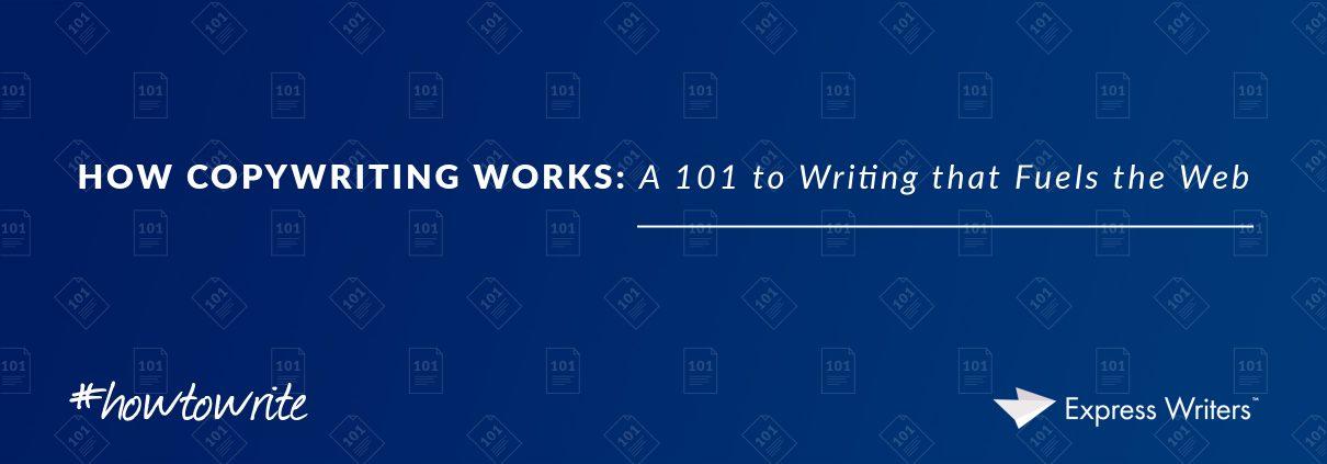 how copywriting works
