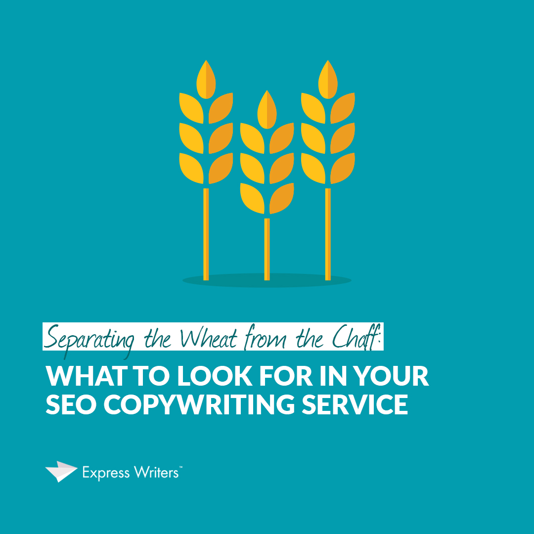 wheat vs. chaff in seo copywriting