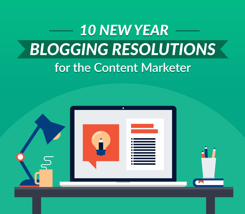 Why Blog 2017 Content Marketing Resolutions header cut