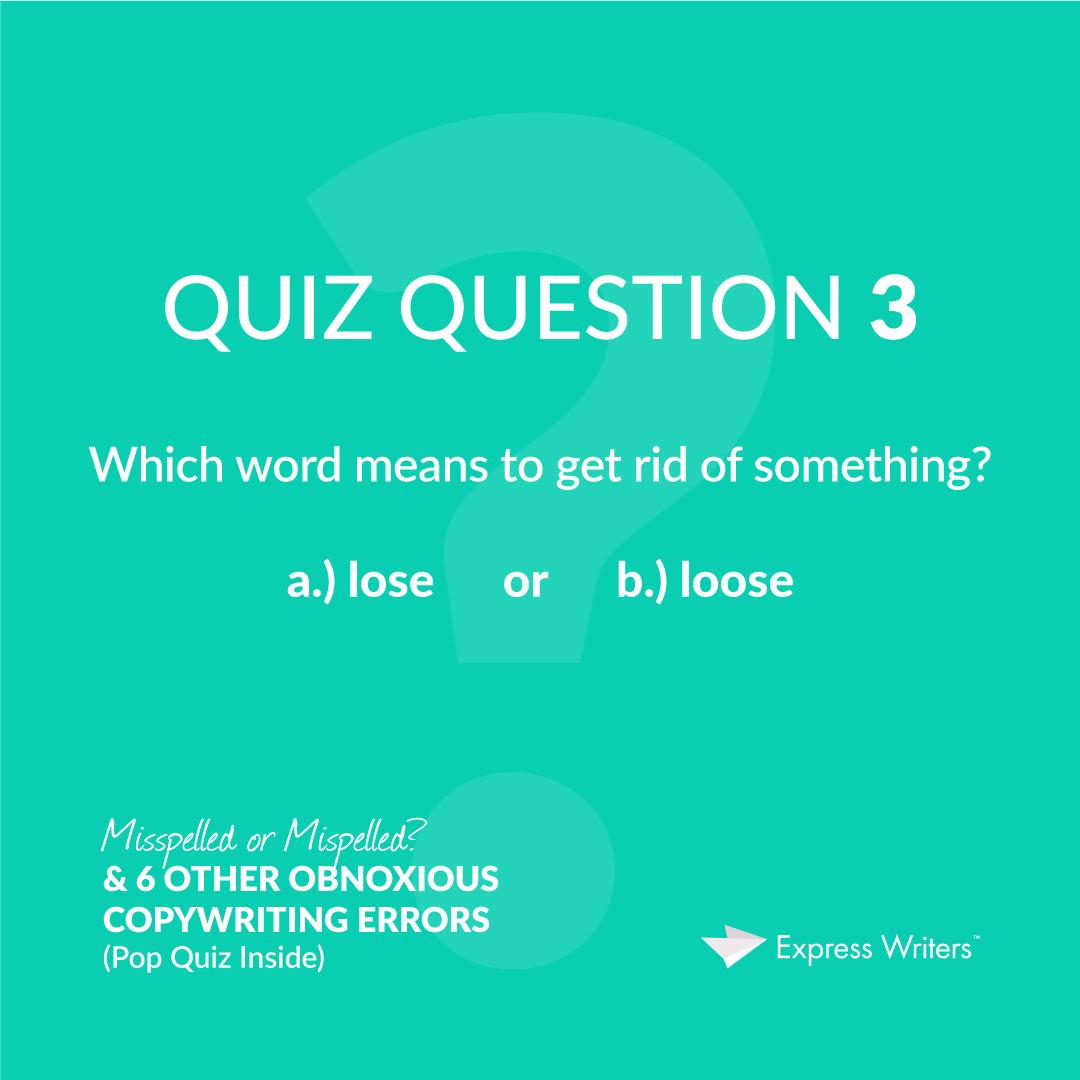 misspelled quiz question 3