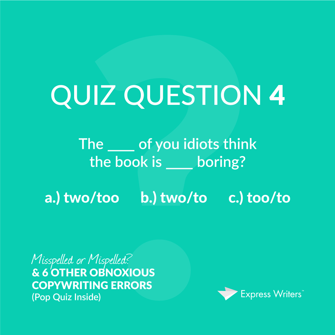 misspelled quiz question 4