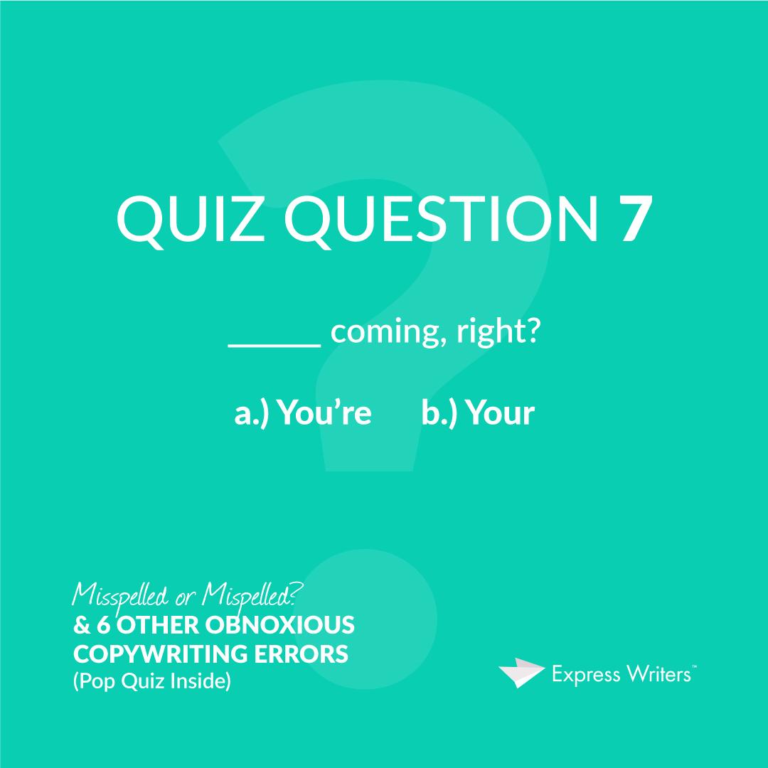 misspelled quiz question 7