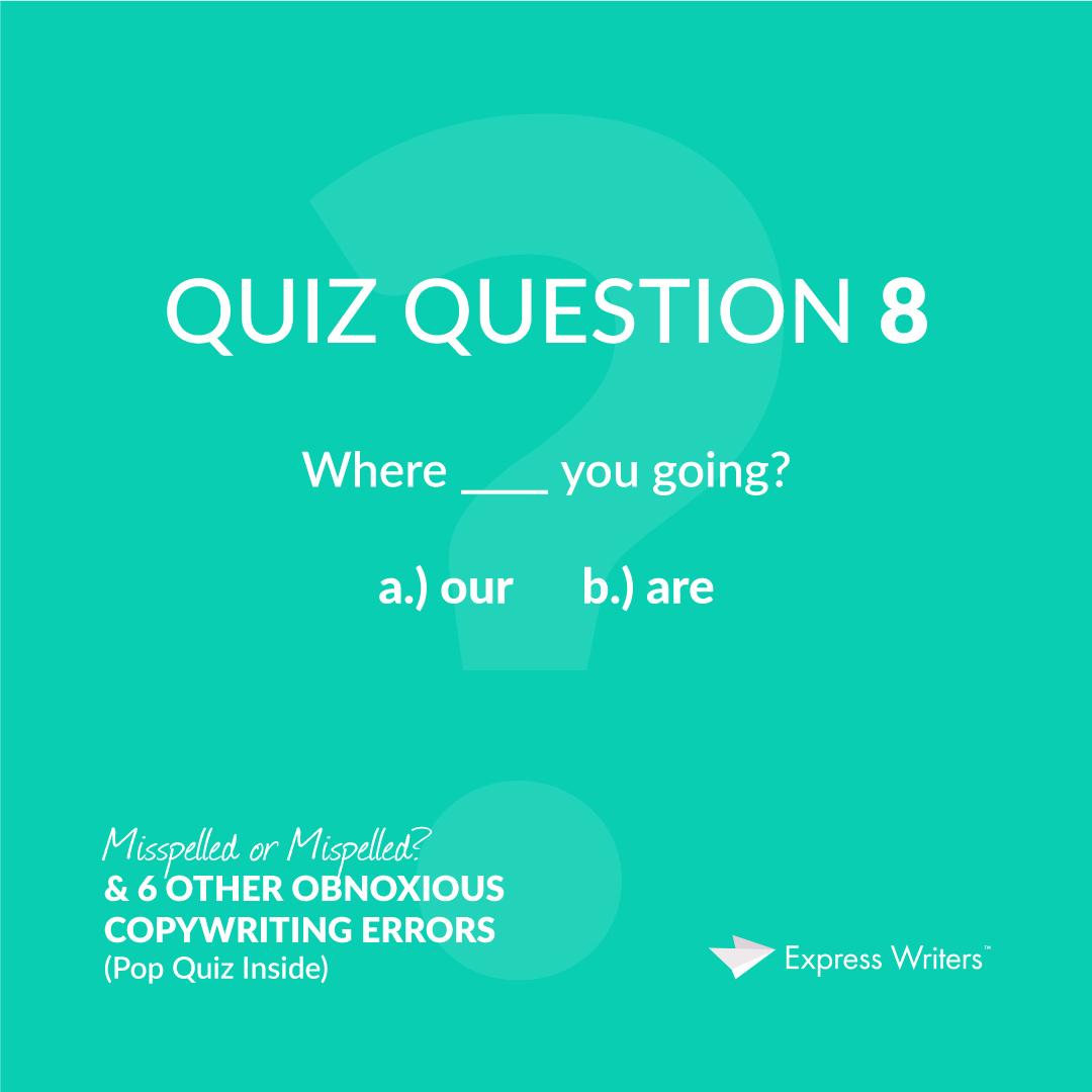 misspelled quiz question 8