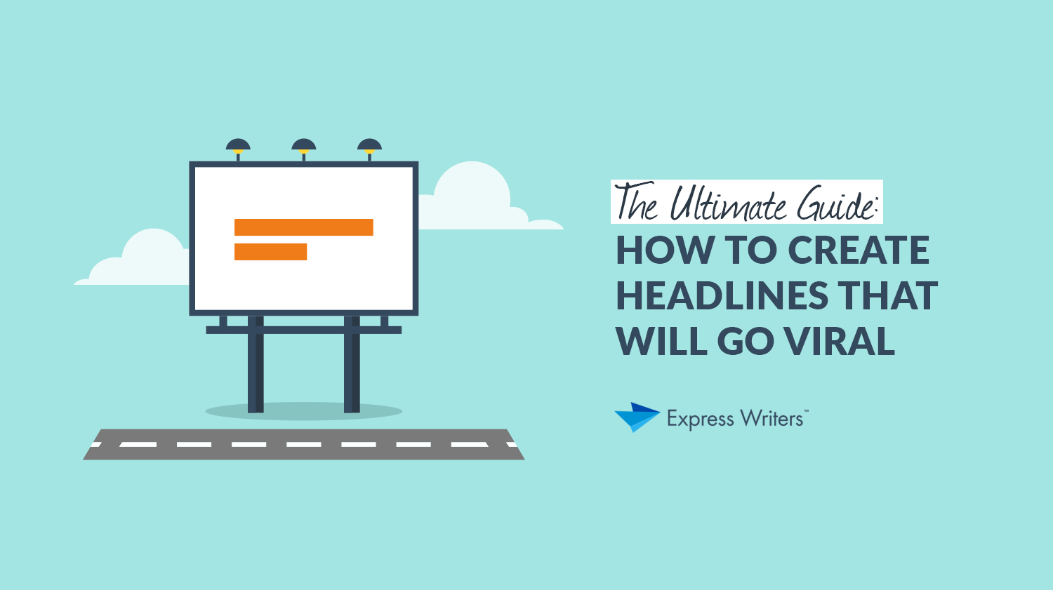 guide to creating headlines