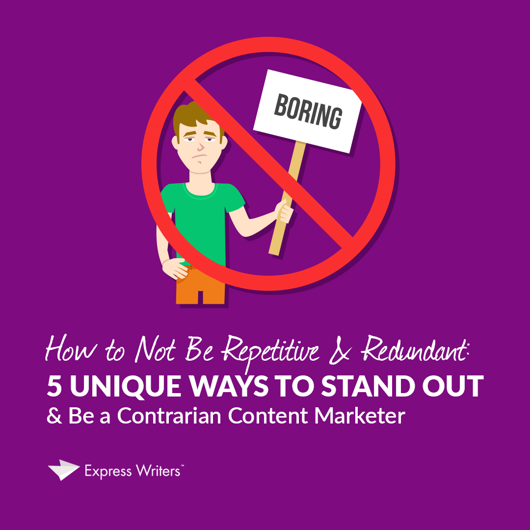 how to be a contrarian content marketer