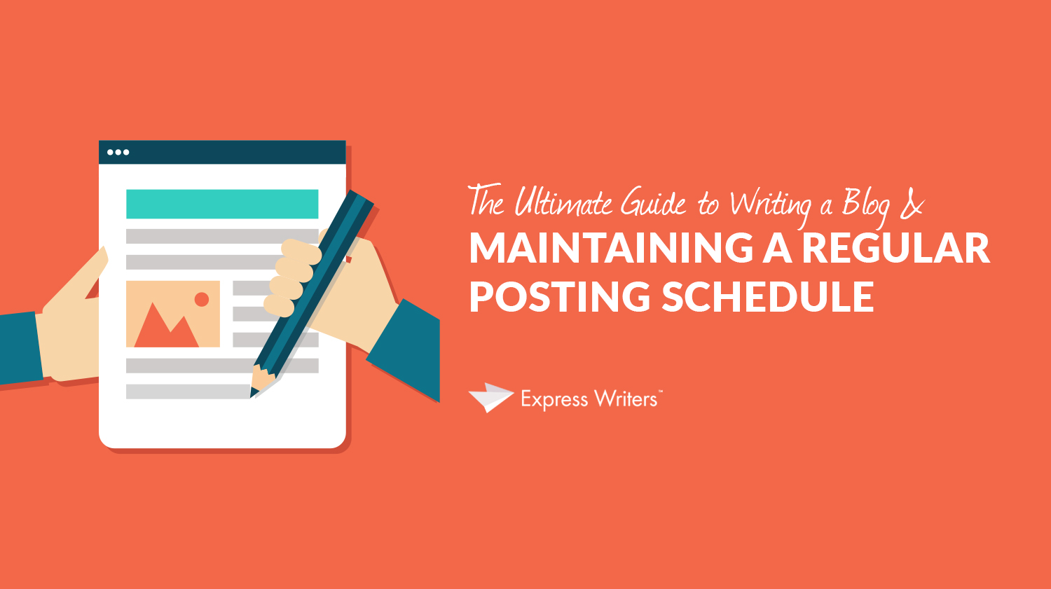 The Ultimate Guide to Writing a Blog & a Regular Posting Schedule inset