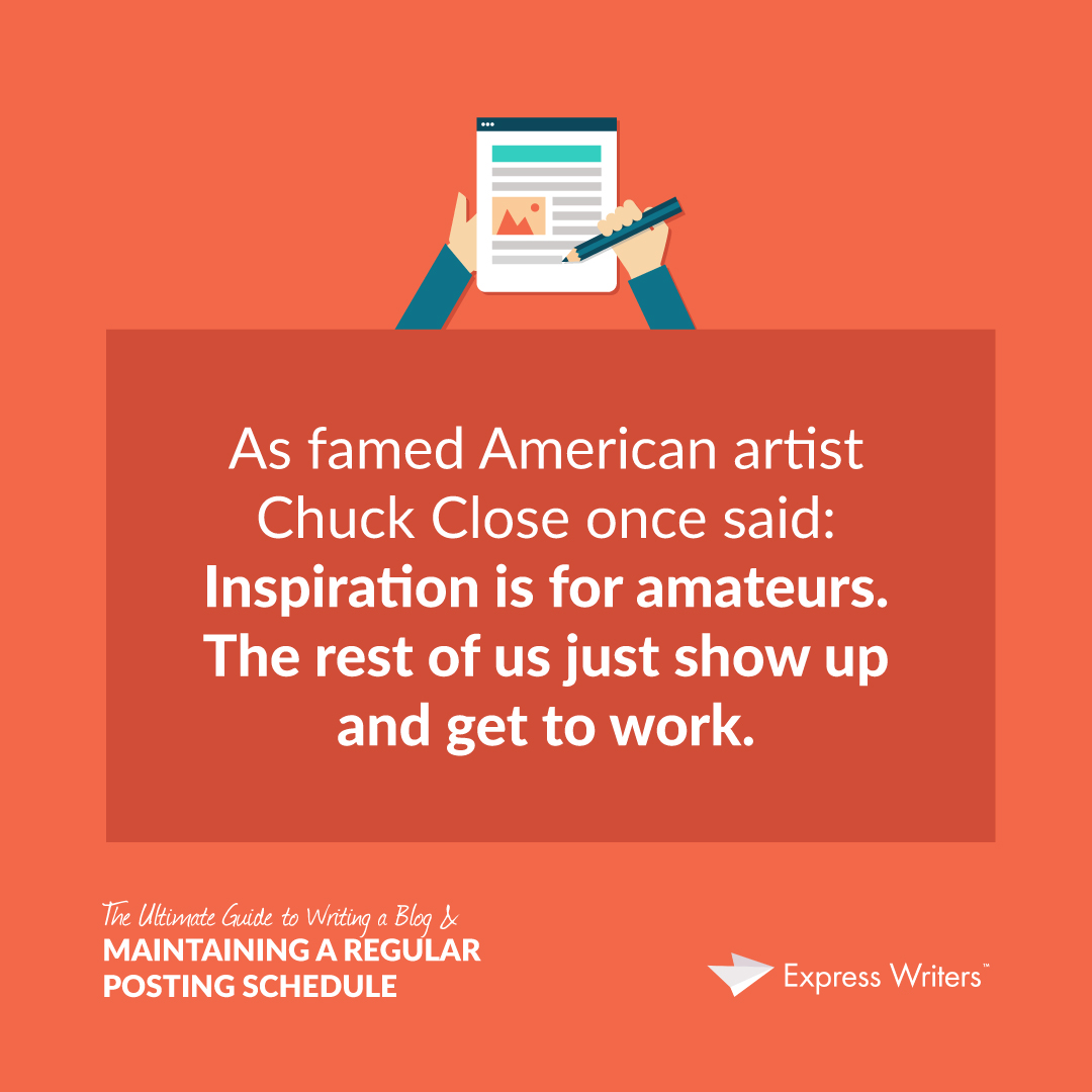 quote chuck The Ultimate Guide to Writing a Blog & a Regular Posting Schedule inset