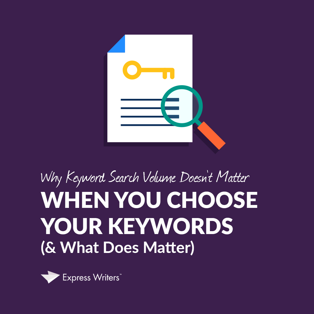 what matters with keyword search volume