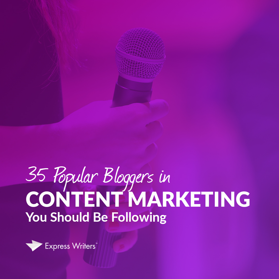 bloggers in content marketing