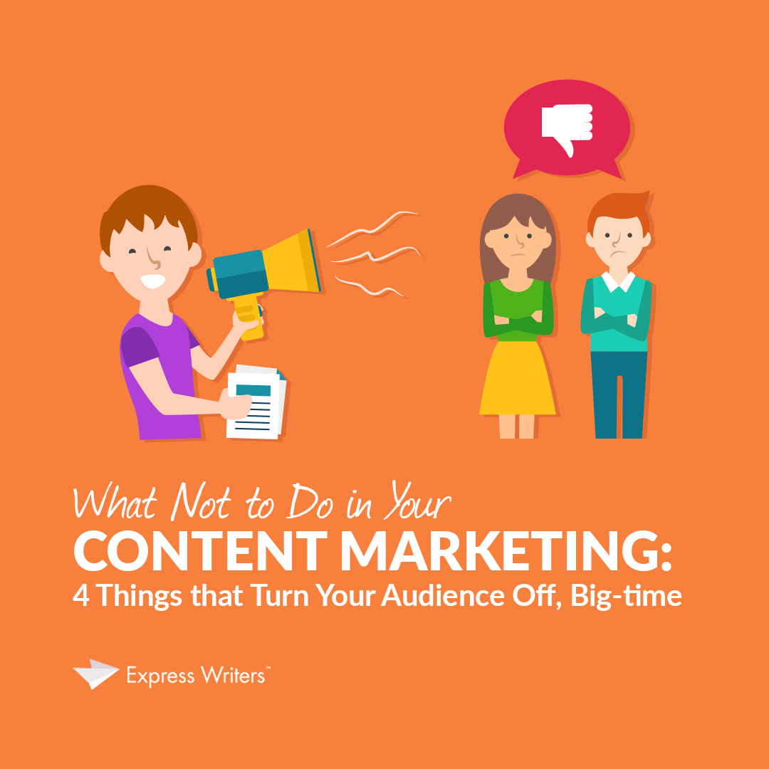 don't do this what not to do in your content marketing