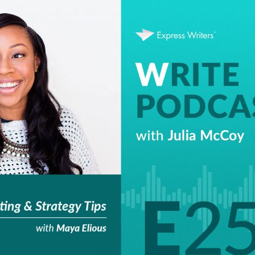 The Write Podcast, E25: Course Copywriting & Strategy Tips with Maya Elious