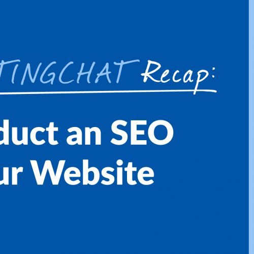 #ContentWritingChat Recap: How to Conduct an SEO Audit with Lexie Kimball of Netvantage Marketing
