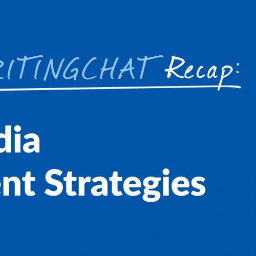 #ContentWritingChat Recap: Social Media Engagement Strategies