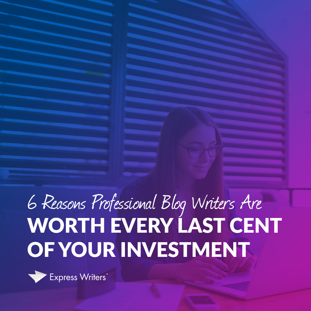 why invest in professional blog writers