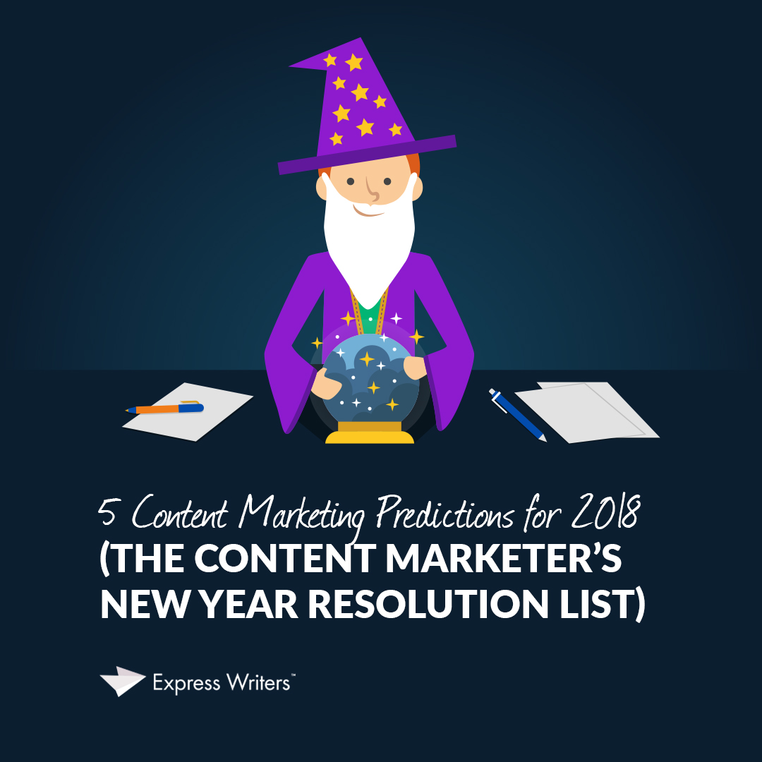 content marketing predictions in 2018