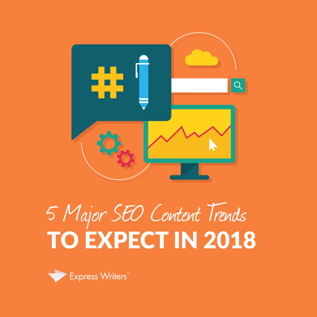 seo content trends in 2018