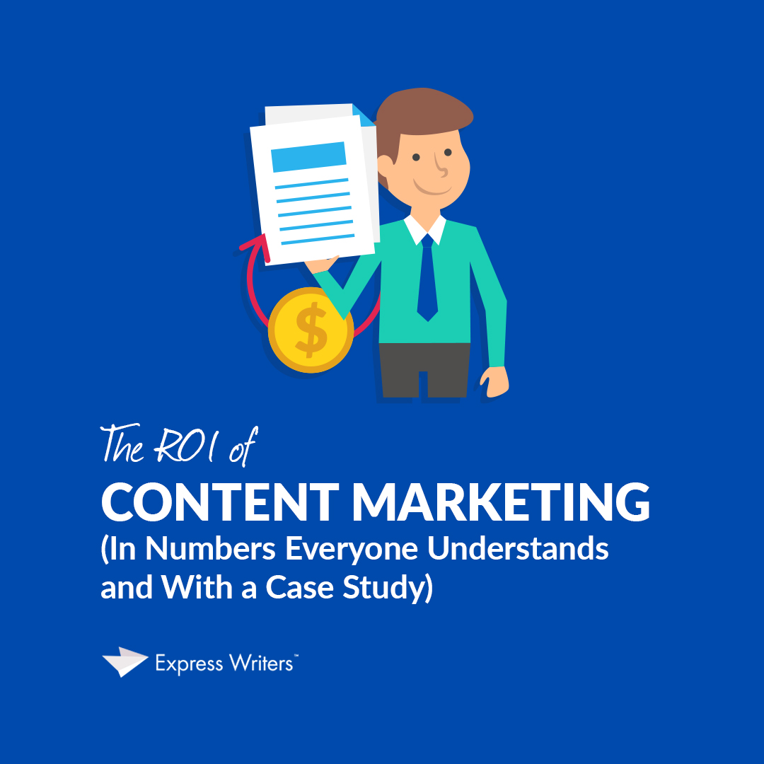 return on investment of content marketing
