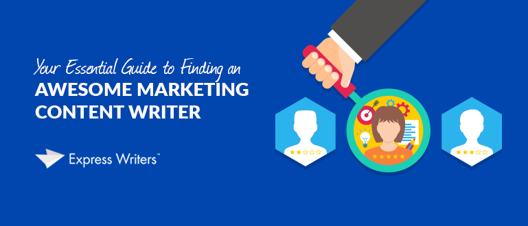 finding a marketing content writer
