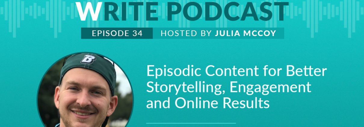 E34 write podcast episodic content chris strub