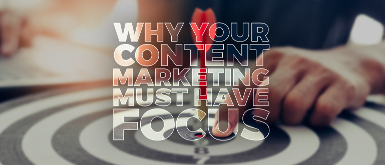 content marketing focus