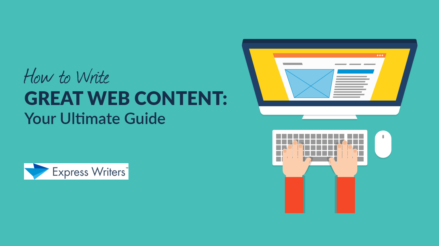 ultimate guide on how to write web content
