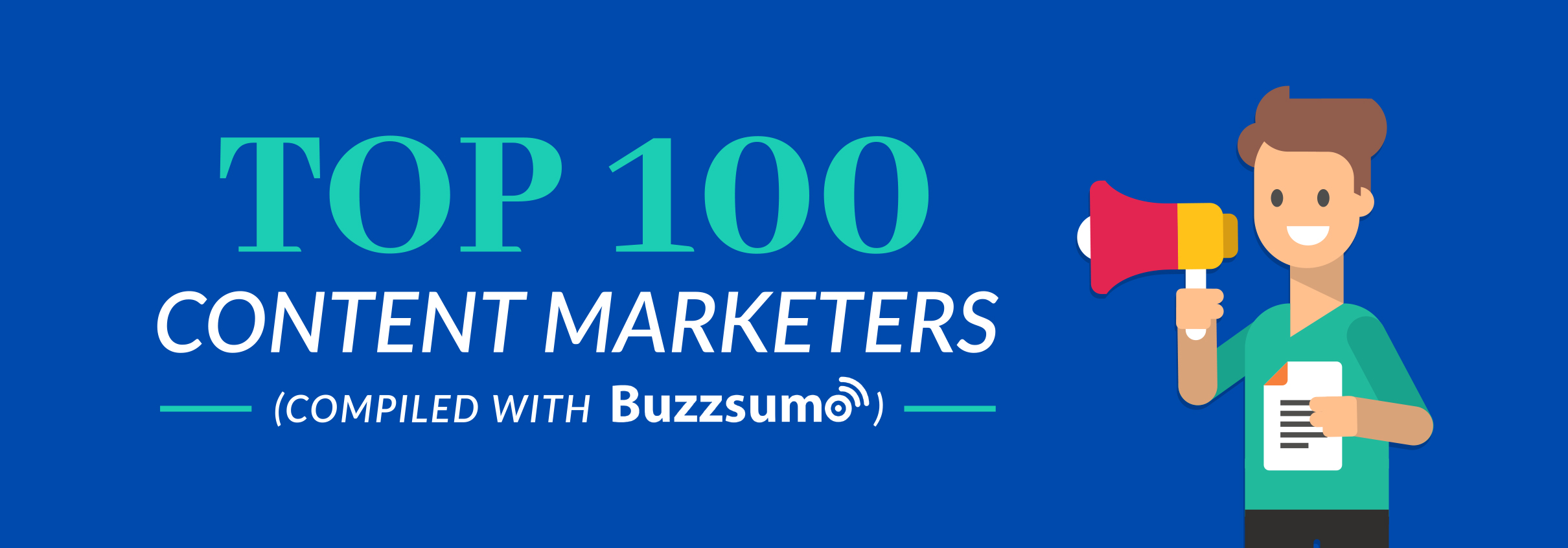 100 Outstanding Content Marketers (Original Research Report)