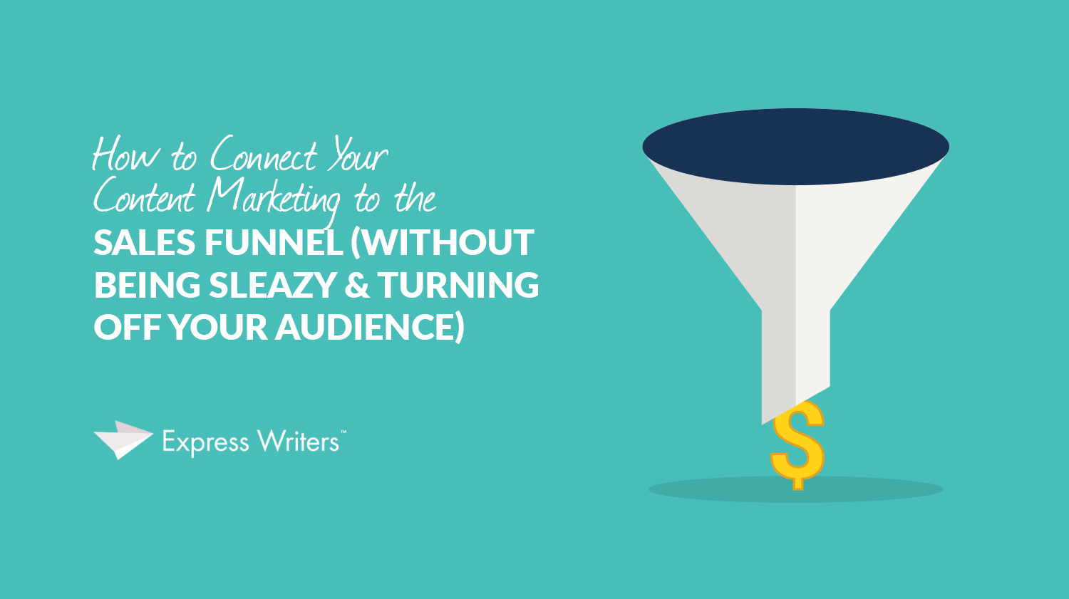 content marketing and sales funnel guide