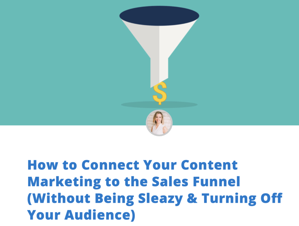 "screenshot of previous express writers blog post entitled ""How to Connect Your Content Marketing to the Sales Funnel (Without Being Sleazy & Turning Off Your Audience)"""