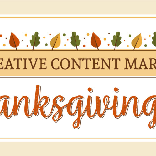 Five Creative Content Marketers: A Thanksgiving Poem