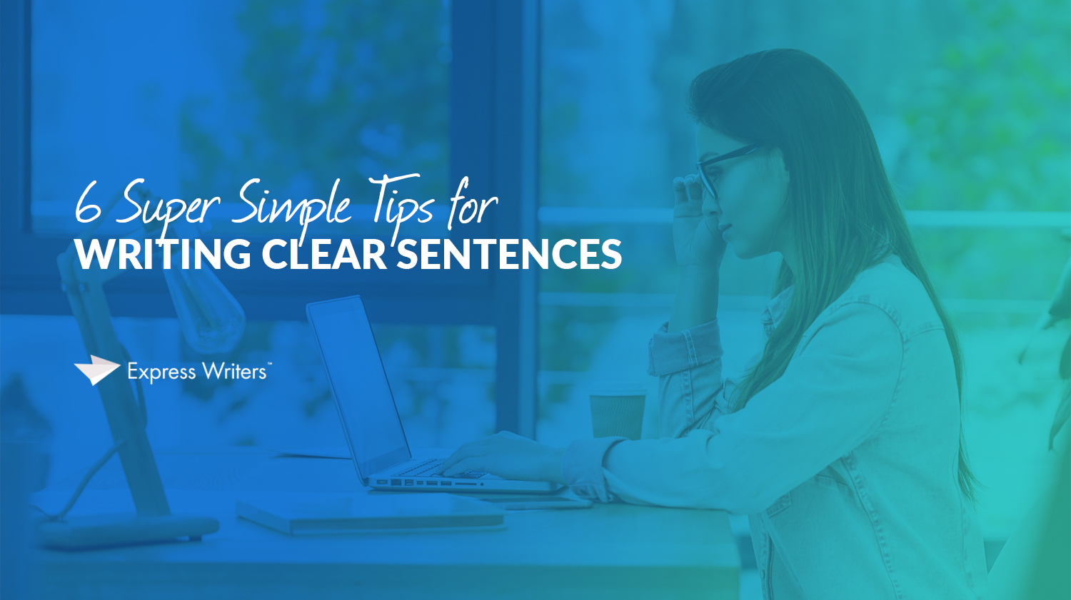 guide on writing clear sentences