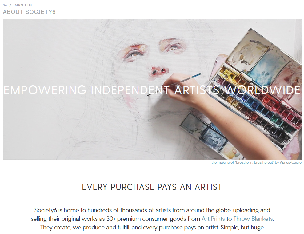 society6 uses content from artists who get a portion of the profits