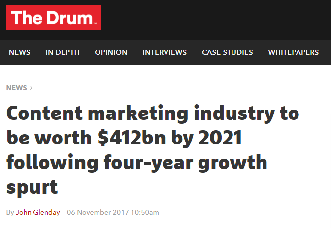 screenshot of news headline saying the content markent industry will be worth $412 billion by 2021