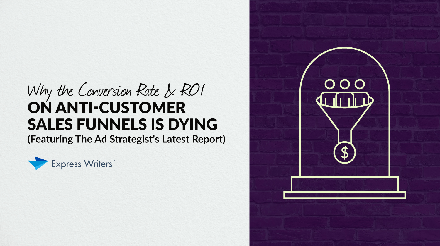why sales funnels are dying