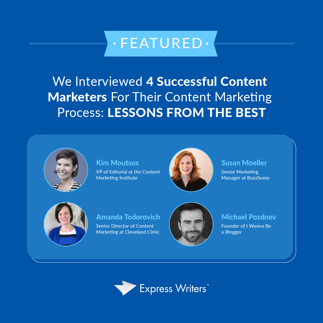 content marketers process interview