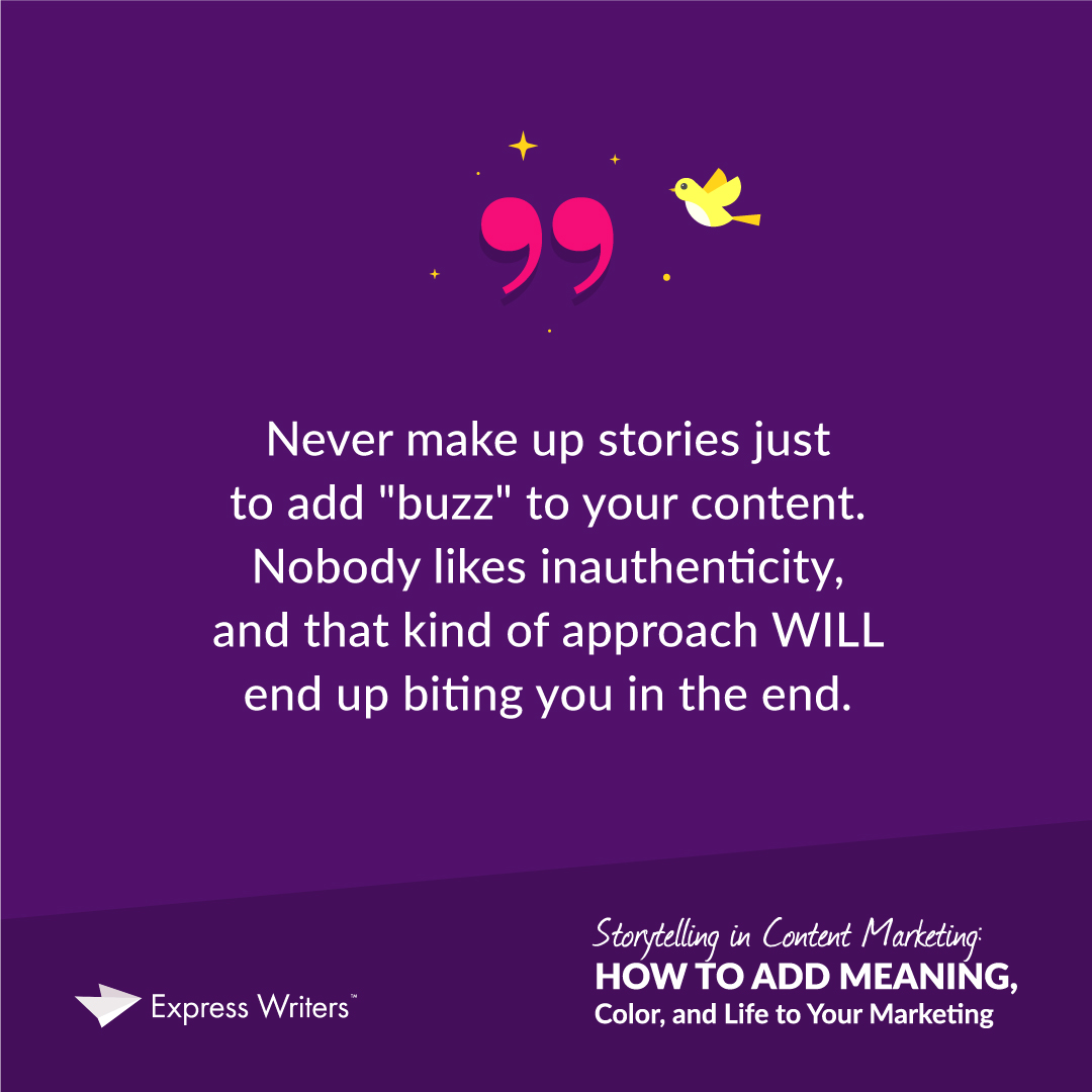 don't make up stories