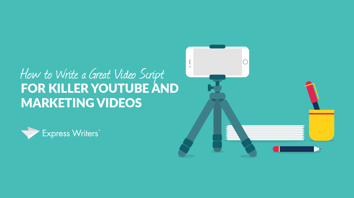 how to write a great video script for youtube videos