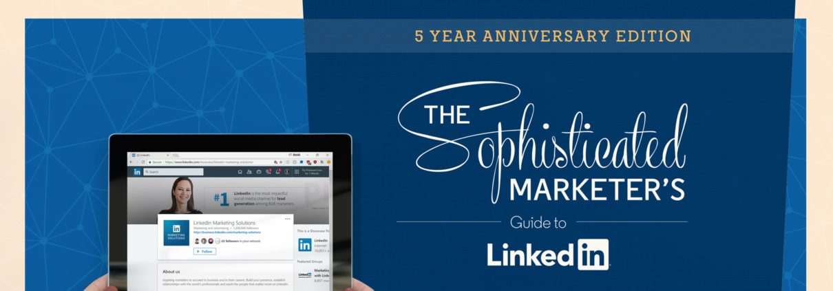 sophisticated marketers guide to linkedin recap