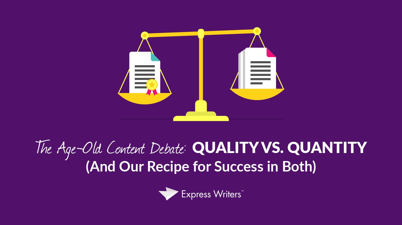 quality vs. quantity content