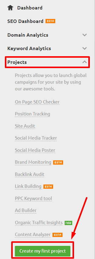 "The ""Create My First Project"" under the Project tab in SEMRush's left menu bar."