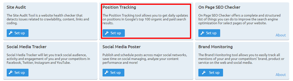 In SEMRush's Projects dashboard where you can find the Position Tracking tool with the Set It Up button