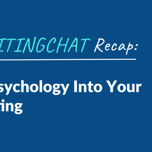 #ContentWritingChat Recap: Incorporating Psychology Into Your Content Marketing with Elise Dopson