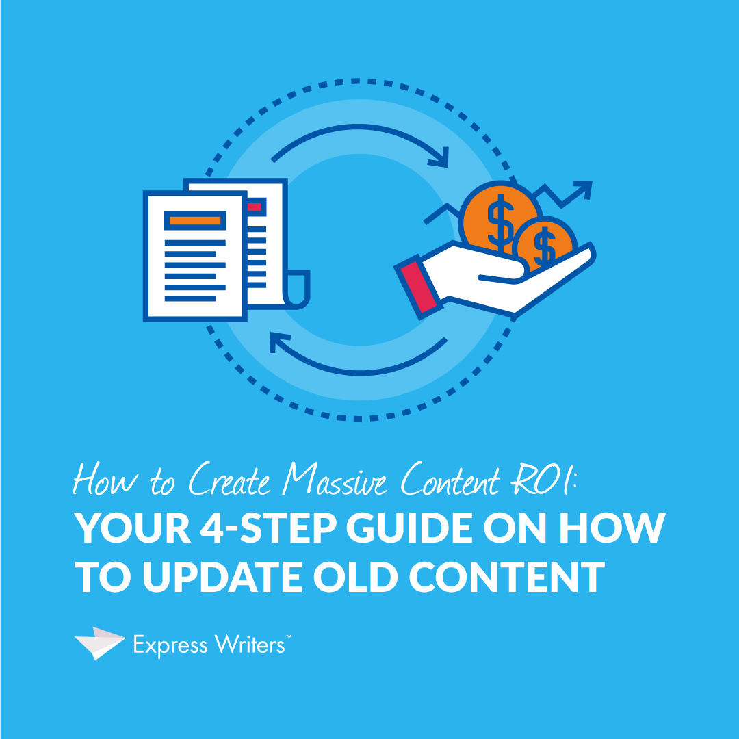 Your 4-Step Guide on How to Update Old Content