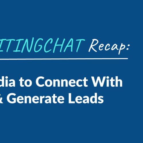 #ContentWritingChat Recap: Using Social Media to Connect With Your Audience & Generate Leads with Bernie Fussenegger