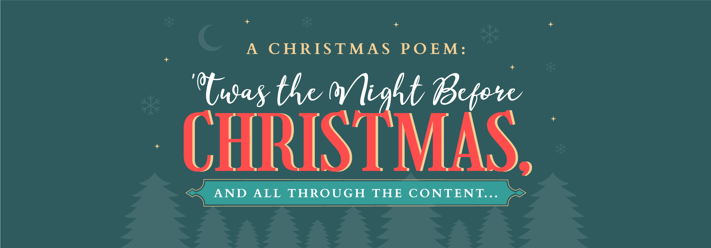 Twas the Night Before Christmas, And