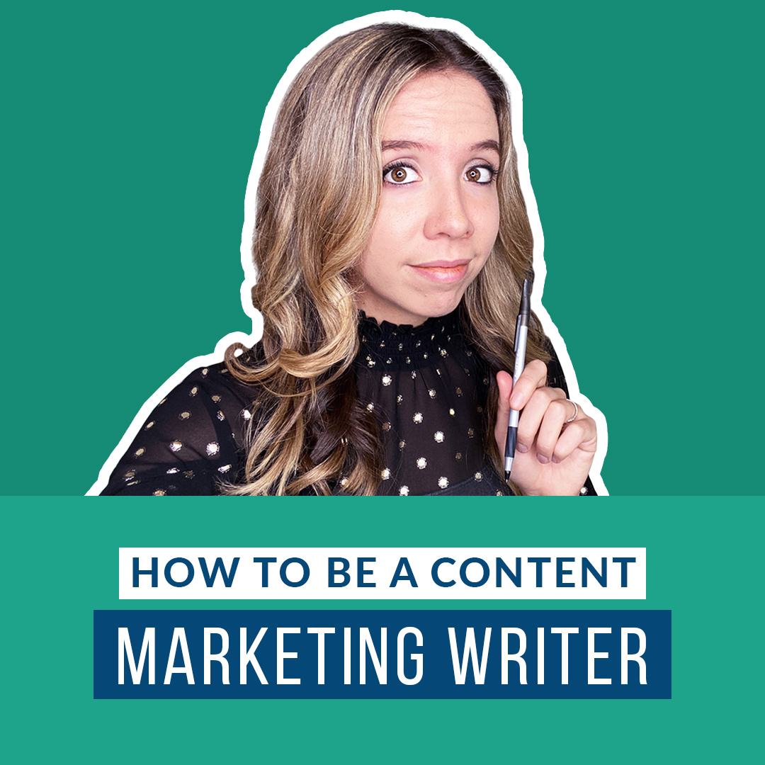 how to be a content marketing writer