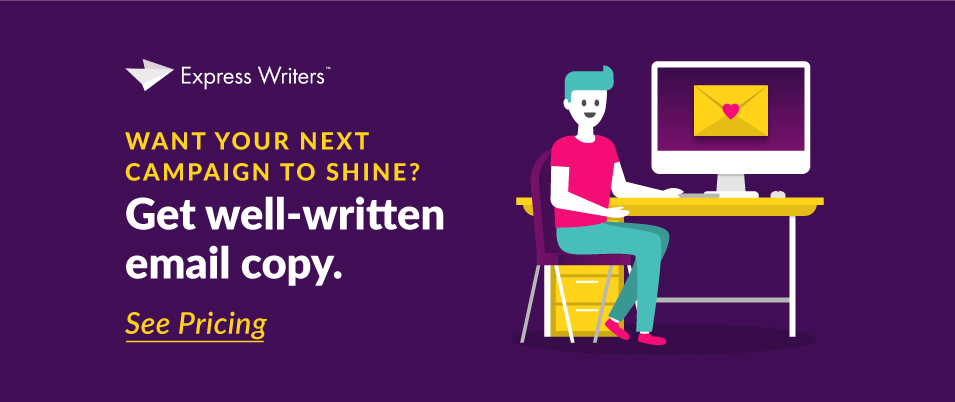 Hire a content writer for an email campaign