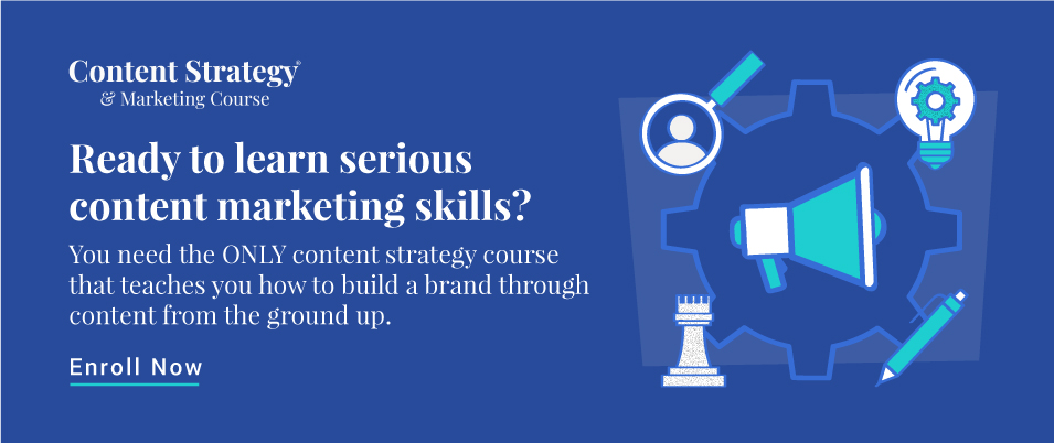Enroll in the Content Strategy & Marketing Course